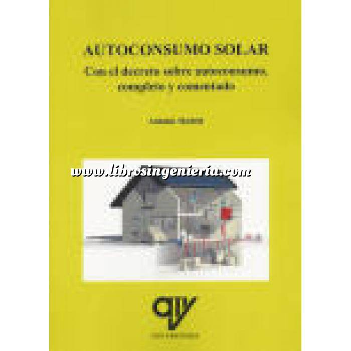 Imagen Solar fotovoltaica Autoconsumo solar. Incluye el decreto sobre autoconsumo completo y comentado