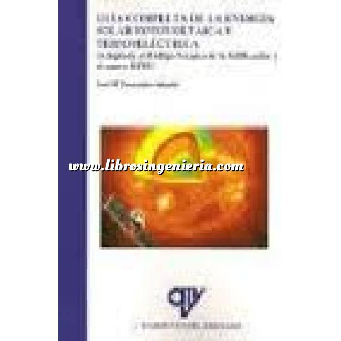 Imagen Solar fotovoltaica Guía completa de la energía solar fotovoltaica y termoeléctrica (Adaptada CTE y RITE)
