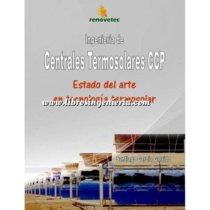 Imagen Solar térmica Ingeniería de centrales termosolares CCP. Estado del arte en tecnología termosolar