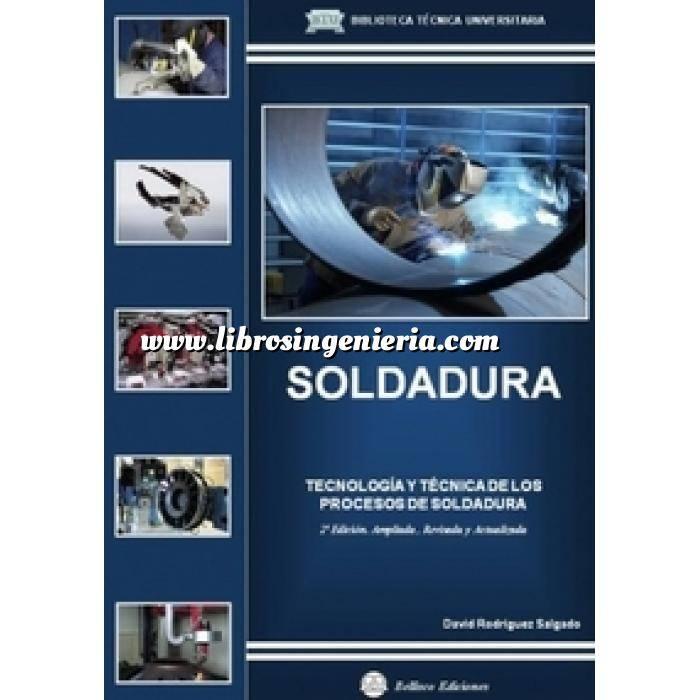 Imagen Soldadura Soldadura : tecnología y técnica de los procesos de soldadura