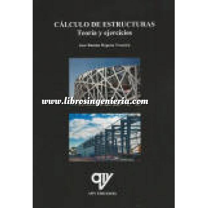 Imagen Teoría de estructuras Cálculo de Estructuras.Teoría y ejercicios resueltos