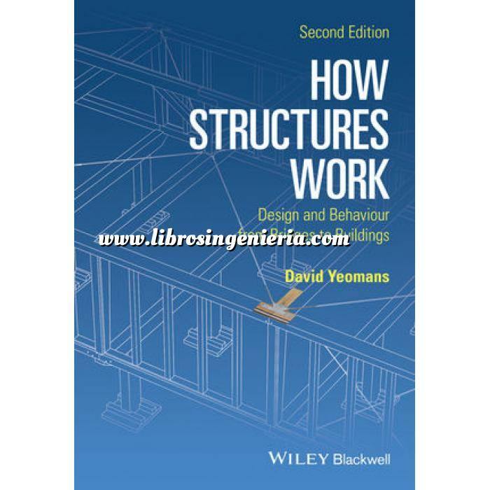 Imagen Teoría de estructuras How Structures Work: Design and Behaviour from Bridges to Buildings
