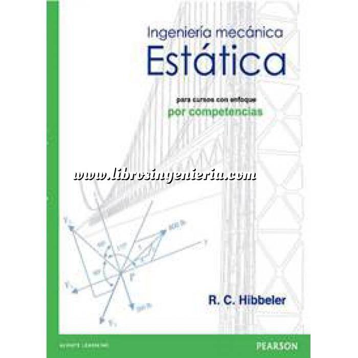 Imagen Teoría de estructuras Ingeniería Mecánica Estática, para cursos con enfoque por competencias