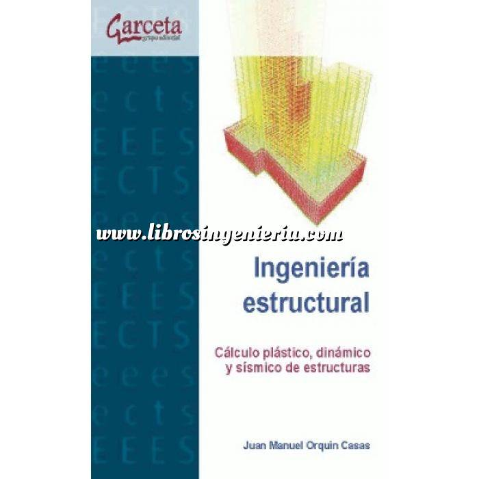 Imagen Teoría de estructuras Ingeniería estructural. Cálculo plástico, dinámico y sísmico de estructuras