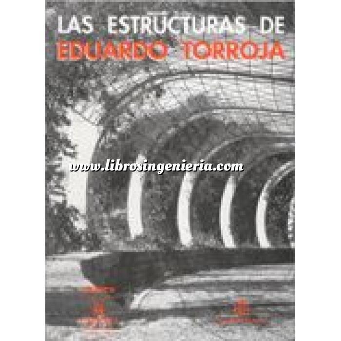 Imagen Teoría de estructuras Las estructuras de Eduardo Torroja