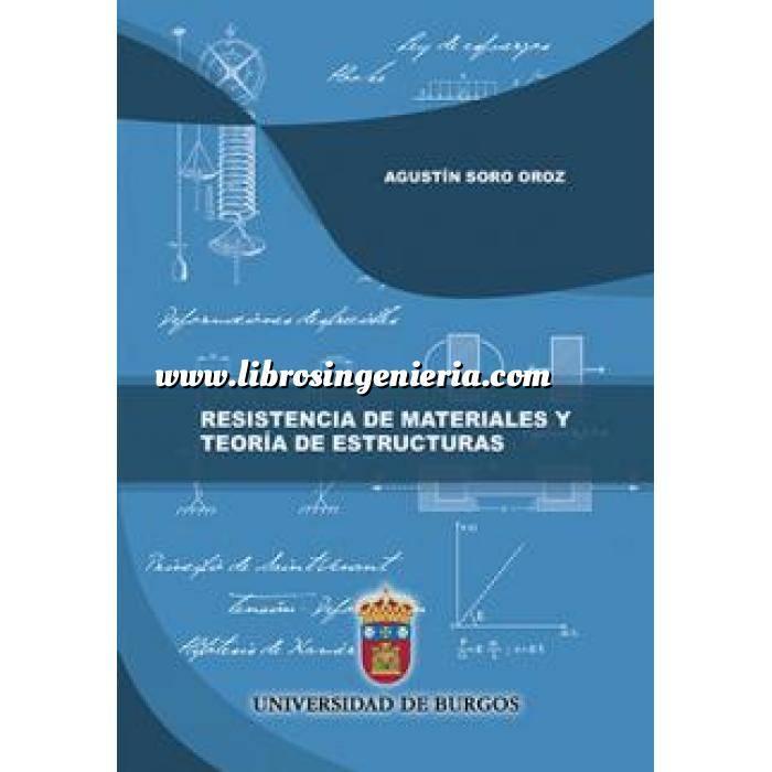 Imagen Teoría de estructuras Resistencia de materiales y teoría de estructuras