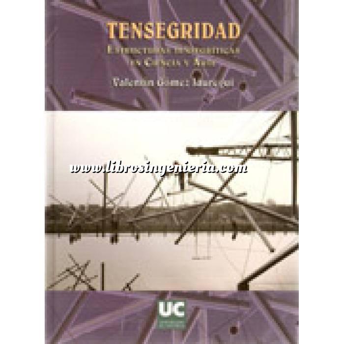 Imagen Teoría de estructuras Tensegridad : estructuras tensegríticas en ciencia y arte