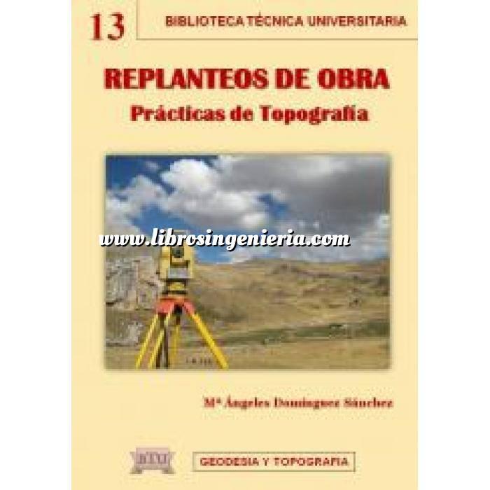 Imagen Topografía Replanteos de obra. Prácticas de topografía