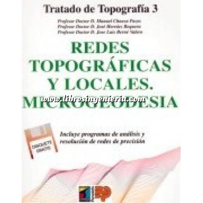 Imagen Topografía Tratado de topografía Tomo 3. Redes topográficas y locales. microgeodesia