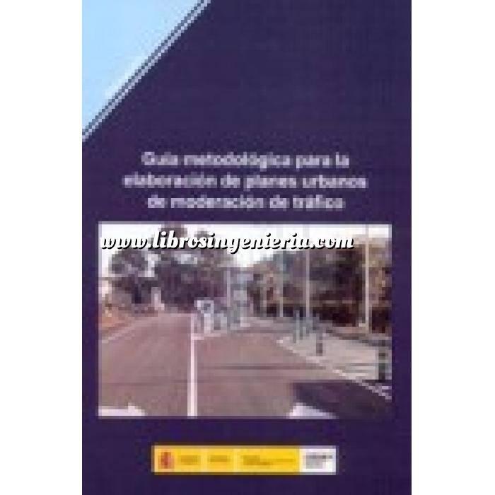 Imagen Tráfico y movilidad Guía metodológica para la elaboración de planes urbanos de moderación de tráfico