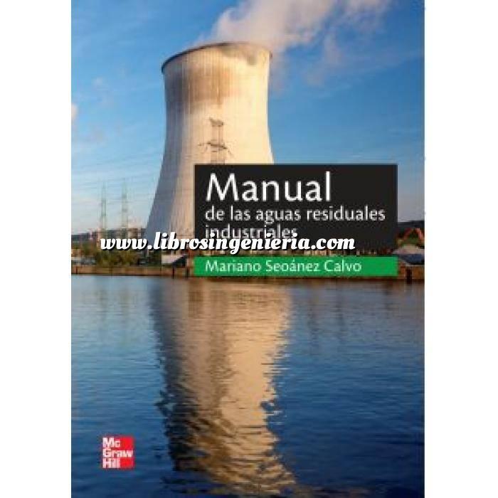 Imagen Tratamiento y depuración de aguas Manual de las aguas residuales industriales
