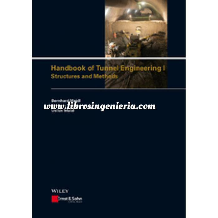 Imagen Túneles y obras subterráneas Handbook of Tunnel Engineering I: Structures and Methods . Formato PDF