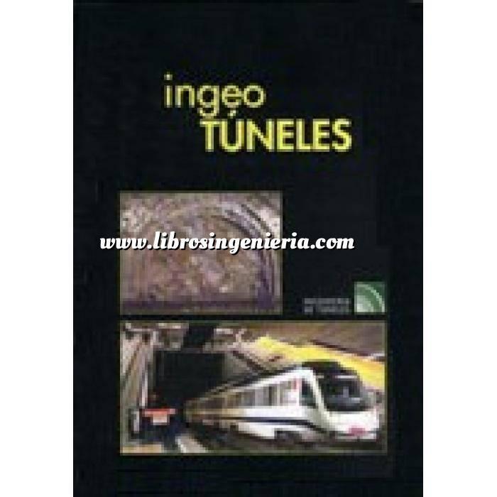 Imagen Túneles y obras subterráneas Ingeotúneles  Vol. 05. Ingenieria de túneles