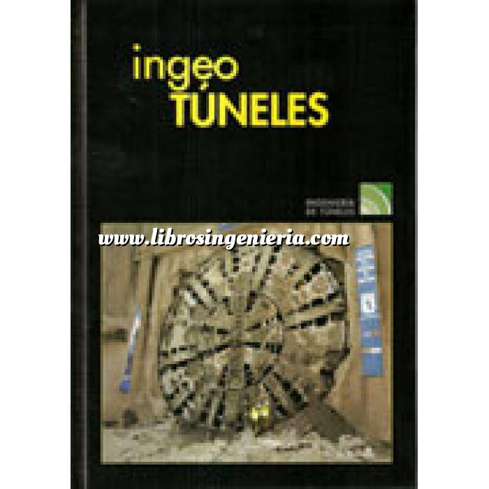 Imagen Túneles y obras subterráneas Ingeotúneles  Vol. 13. Ingenieria de túneles