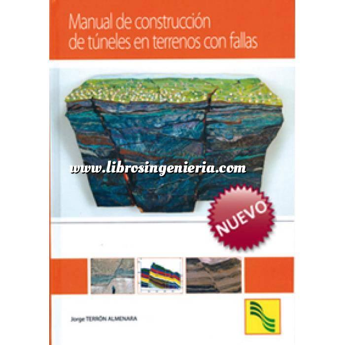 Imagen Túneles y obras subterráneas Manual de construcción de túneles en terrenos con fallas