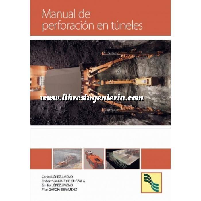Imagen Túneles y obras subterráneas Manual de perforación en túneles