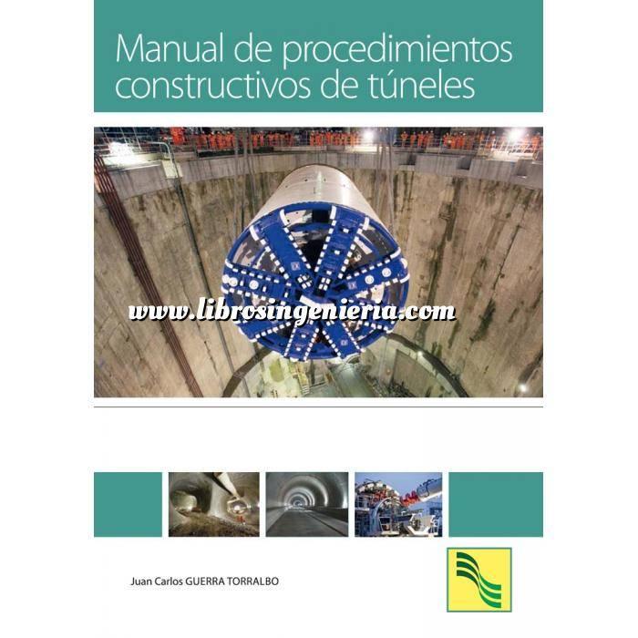 Imagen Túneles y obras subterráneas Manual de procedimientos constructivos de túneles