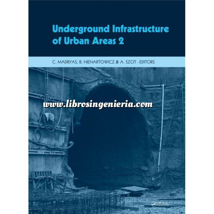 Imagen Túneles y obras subterráneas Underground infrastructure of urban areas. 2  Book + CD-ROM