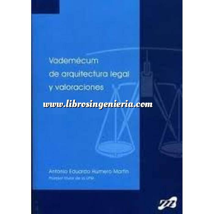 Imagen Valoraciones inmobiliarias Vademécum de arquitectura legal y valoraciones