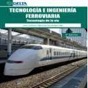 Ferrocarriles - Tecnología e Ingenieria ferroviaria.Tecnología de la vía