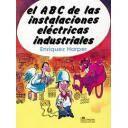 Instalaciones eléctricas de alta tensión - El ABC de las instalaciones eléctricas industriales