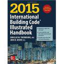 Normativa estructuras - 2015 International Building Code Illustrated Handbook