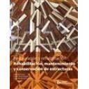 Patología y rehabilitación - Rehabilitación, mantenimiento y conservación de estructuras