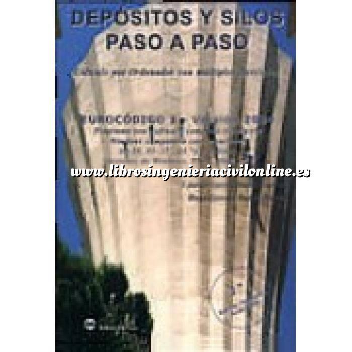 Imagen Abastecimiento de aguas y alcantarillado Depositos y silos paso a paso : Eurocódigo 1 : cálculo por ordenador