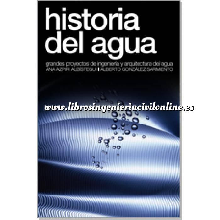Imagen Abastecimiento de aguas y alcantarillado Historia del agua,grandes proyectos de ingeniería y arquitectura del agua