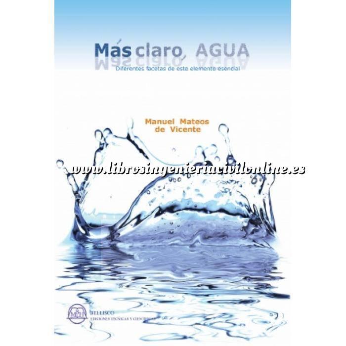 Imagen Abastecimiento de aguas y alcantarillado Más claro, agua. Diferentes facetas de este elemento esencial