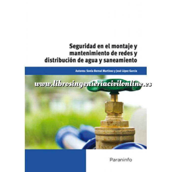 Imagen Abastecimiento de aguas y alcantarillado Seguridad en el montaje y mantenimiento de redes y distribución de agua y saneamiento