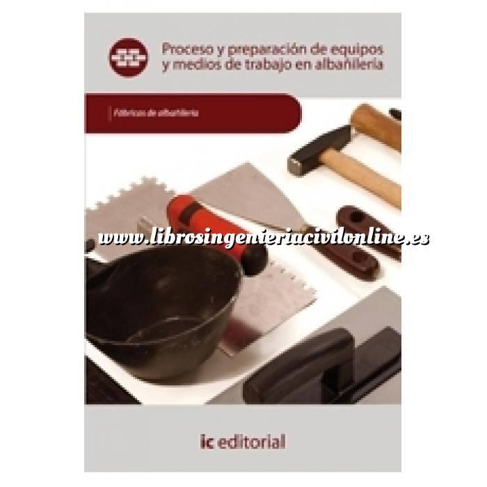 Imagen Albañilería  Proceso y preparación de equipos y medios de trabajo en albañilería