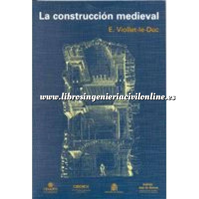 Imagen Arcos, bóvedas y cúpulas La construcción medieval