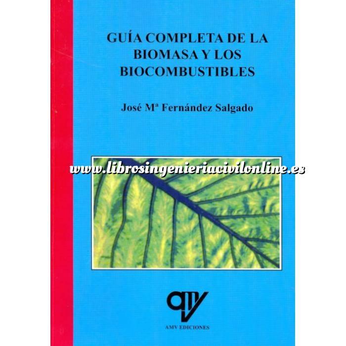 Imagen Biomasa Guía completa de la biomasa y los biocombustibles