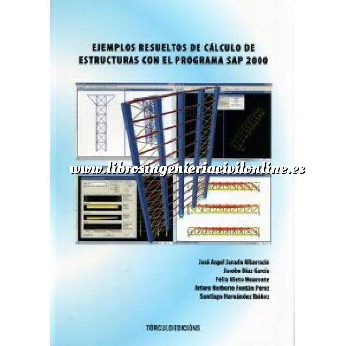 Imagen Cálculo de estructuras Ejemplos resueltos de cálculo de estructuras con el programa SAP 2000