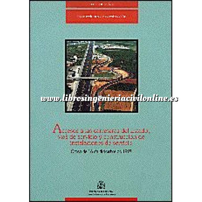 Imagen Carreteras Accesos a las carreteras del Estado, vías de servicio y construcción de instalaciones de servicio : Orden de 16 de diciembre de 1997