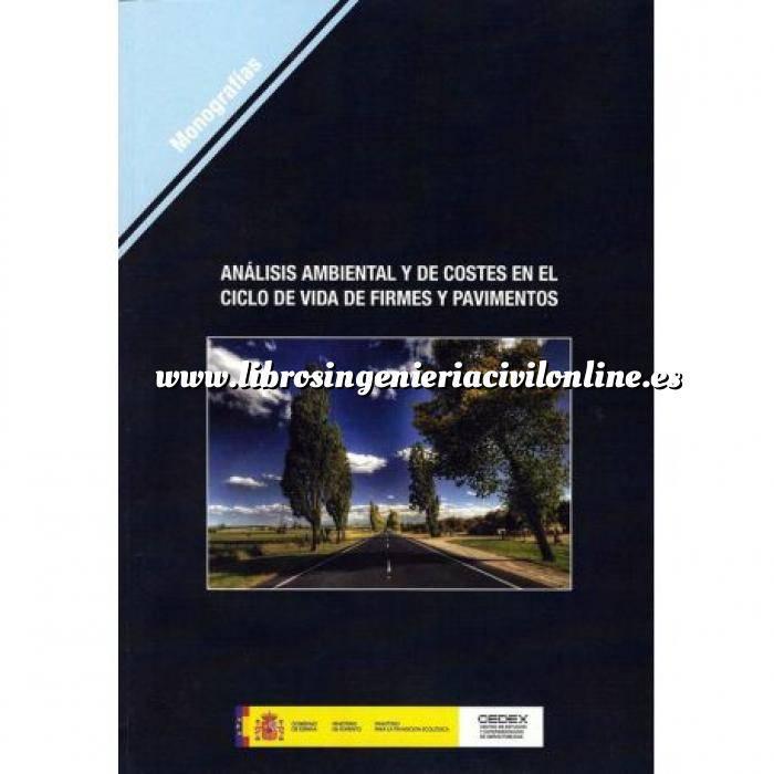 Imagen Carreteras Analisis ambiental y de costes en el ciclo de vida de firmes y pavimentos