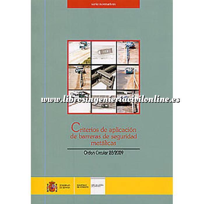 Imagen Carreteras Criterios de aplicación de barreras de seguridad metálicas. O.C. 28/2009