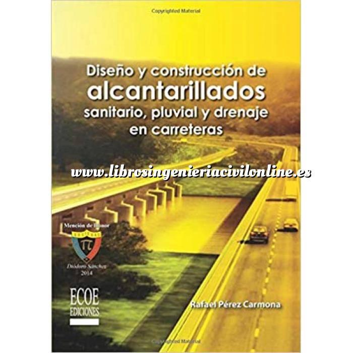 Imagen Carreteras Diseño y construcción de alcantarillados sanitario, pluvial y drenaje en carreteras