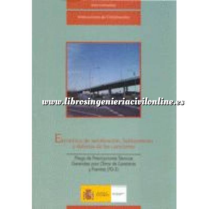 Imagen Carreteras Elementos de señalización, balizamiento y defensa de las carreteras.PG-3. Parte 7.
