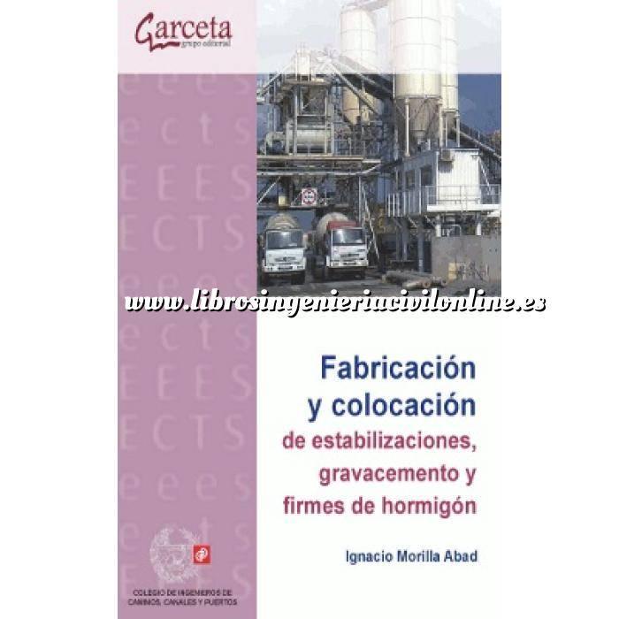 Imagen Carreteras Fabricación y colocación de estabilizaciones, gravacemento y firmes de hormigón