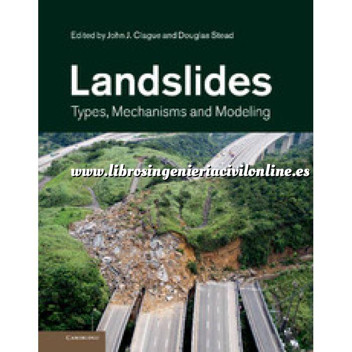 Imagen Carreteras Landslides Types, Mechanisms and Modeling