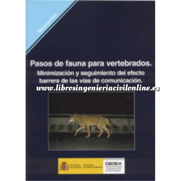 Imagen Carreteras Pasos de fauna para vertebrados : minimización y seguimiento del efecto barrera de las vías de comunicación