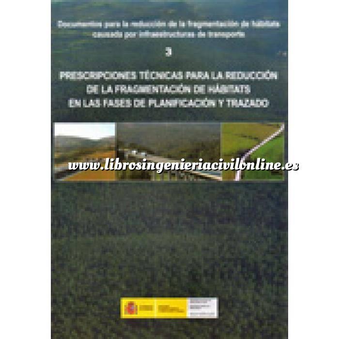 Imagen Carreteras Prescripciones técnicas para la reducción de la fragmentación de hábitats en las fases de planificación y trazado