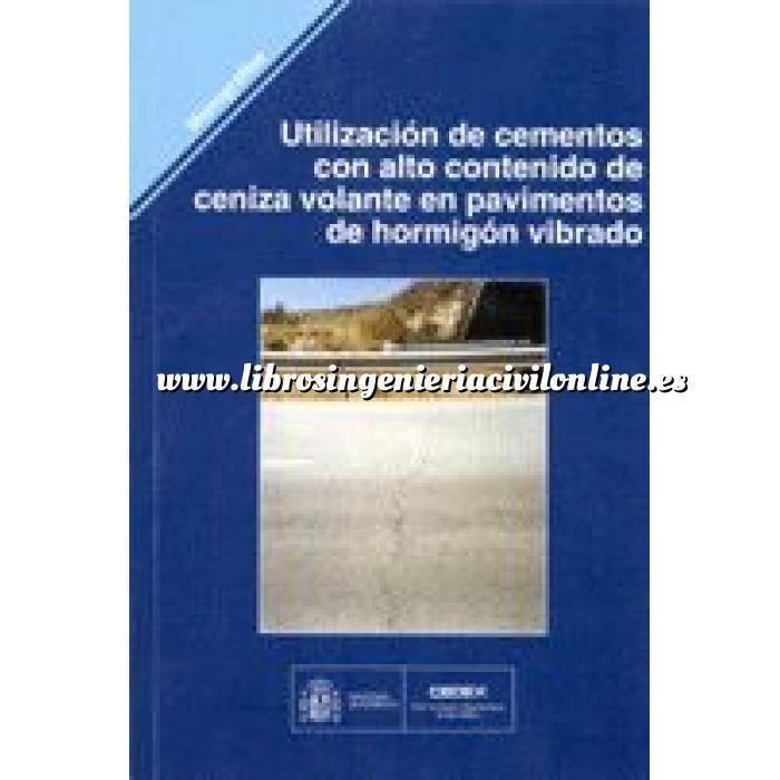 Imagen Carreteras Utilización de cementos con alto contenido de ceniza volante en pavimentos de hormigón vibrado