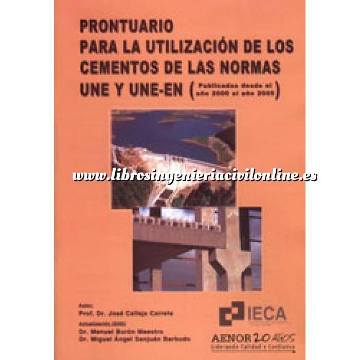Imagen Cemento Prontuario para la utilización de los cementos de las normas UNE y UNE-EN
