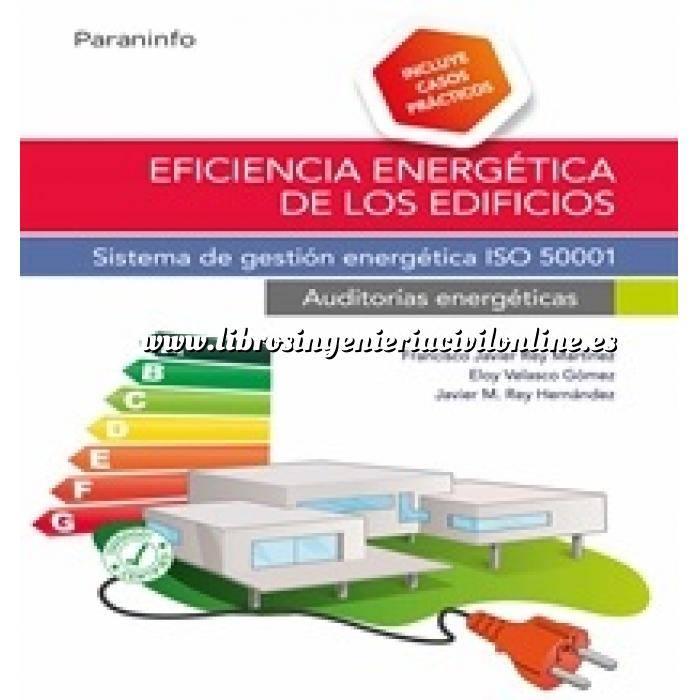 Imagen Certificación y Eficiencia energética Eficiencia energética de los edificios. Sistema de gestión energética ISO 50001. Auditorías energéticas
