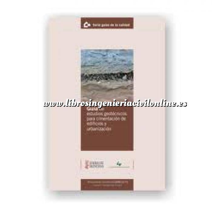 Imagen Cimentaciones Guía de Estudios geotécnicos para cimentación de Edificios y Urbanización