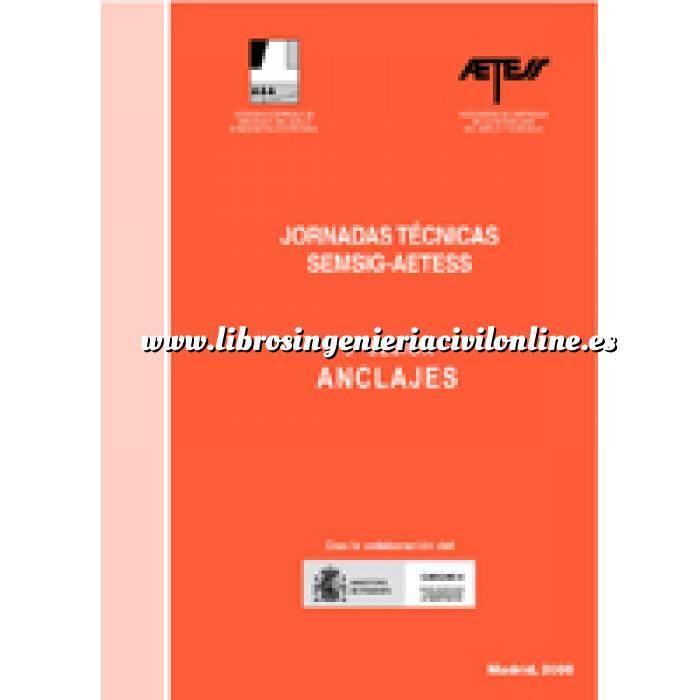 Imagen Cimentaciones Jornadas Técnicas SEMSIG-AETESS. 5ª Sesión: Anclajes,