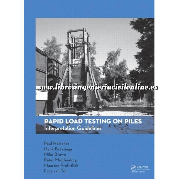 Imagen Cimentaciones Rapid Load Testing on Piles: Interpretation Guidelines